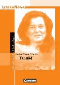 Tannöd - Unterrichtsmodelle mit Kopiervorlagen.