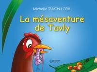 Tanon-lora Michelle et Sébastien Assi - La mésaventure de Tavly.