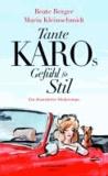 Tante Karos Gefühl für Stil - Ein illustrierter Moderoman.