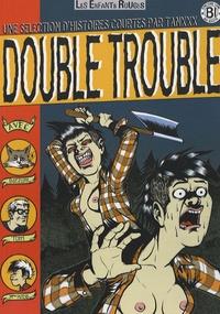 Tanxxx - Double trouble.
