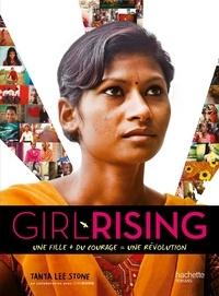 Tanya Lee Stone - Girl rising - Une fille + du courage = une révolution.