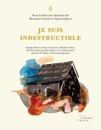 Tanya St-Jean et Roxanne Guérin - Je suis indestructible.