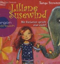 Tanya Stewner - Liliane Susewind, Mit Elefanten spricht man nicht, 2 Audio-CDs. 1 CD audio