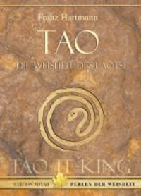 Tao - Die Weisheit des Laotse - TAO-TE-KING.