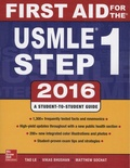 Tao Le et Vikas Bhushan - First Aid for the USMLE Step 1.