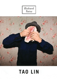 Tao Lin - Richard Yates.