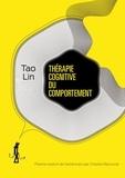 Tao Lin - Thérapie cognitive du comportement.