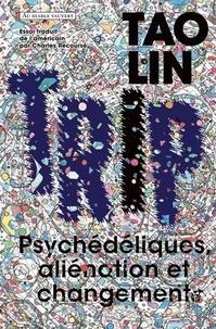 Tao Lin - Trip.