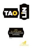 Tao Lin - Vol à l'étalage chez American Apparel.
