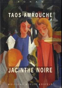 Taos Amrouche - Jacinthe noire.