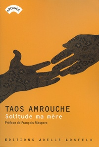 Taos Amrouche - Solitude ma mère.