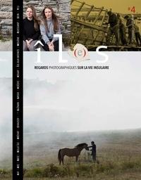 Tapol antoine De et Roselyne Belz - Revue îL(e)s, tome 4 - Regards photographiques sur la vie insulaire. 2018.