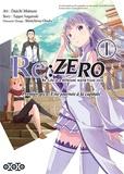 Tappei Nagatsuki et Daichi Matsuse - Re:Zero Premier arc : Une journée à la capitale Tome 1 : .