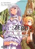 Tappei Nagatsuki et Daichi Matsuse - Re:Zero Premier arc : Une journée à la capitale Tome 2 : .