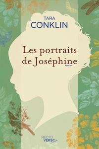Tara Conklin - Les portraits de Joséphine.