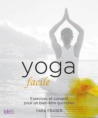 Tara Fraser - Yoga facile.