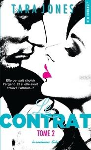 Tara Jones - Le contrat Tome 2 : .