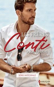 Tara Pammi - Les frères Conti - Série intégrale - L'enfant caché de Leandro Conti - Mariée à son rival.