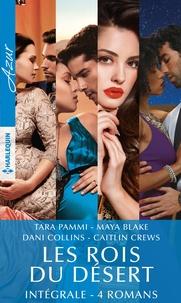 Tara Pammi et Maya Blake - Les rois du désert - Intégrale 4 romans.