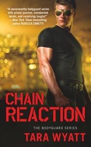 Tara Wyatt - Chain Reaction.