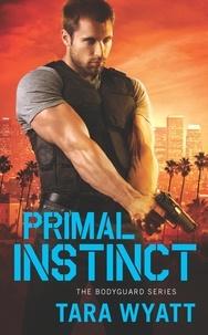 Tara Wyatt - Primal Instinct.
