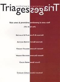Nathalie B. Plon et Antoine Bertot - Triages Anthologie 2017 : Voix unes & premières Tome 2.