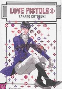 Tarako Kotobuki - Love Pistols Tome 8 : .