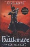 Taran Matharu - Summoner Tome 3 : The Battlemage.