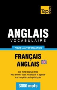 Taranov Andrey - Vocabulaire Français-Anglais britannique pour l'autoformation - 3000 mots.