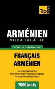 Taranov Andrey - Vocabulaire Français-Arménien pour l'autoformation - 7000 mots.