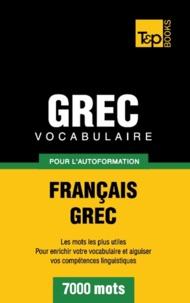 Taranov Andrey - Vocabulaire Français-Grec pour l'autoformation - 7000 mots.