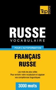 Taranov Andrey - Vocabulaire Français-Russe pour l'autoformation - 3000 mots.