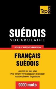 Taranov Andrey - Vocabulaire Français-Suédois pour l'autoformation - 9000 mots.
