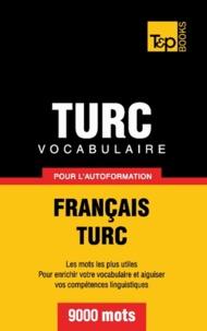 Taranov Andrey - Vocabulaire Français-Turc pour l'autoformation - 9000 mots.