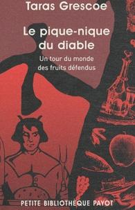 Le pique-nique du diable - Un tour du monde des fruits défendus.pdf