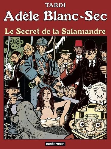 Adèle Blanc-Sec Tome 5 Le secret de la Salamandre
