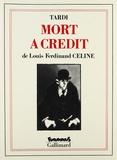 Tardi et Louis-Ferdinand Céline - Mort à Crédit.