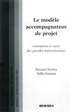 Tardieu - Le modèle accompagnateur de projet : conception et suivi des grandes infrastructures. (RFGC VOL.1 numéro hors série).