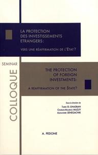 Tarek El Ghadban et Charles-Maurice Mazuy - La protection des investissements étrangers : vers une réaffirmation de l'Etat ?.