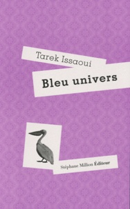 Tarek Issaoui - Bleu univers.