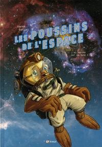 Tarek et  Batist - Les poussins de l'espace Tome 2 : J'ai marché sur la lune !.