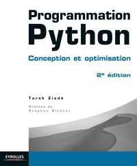 Tarek Ziadé - Programmation Python - Conception et optimisation.