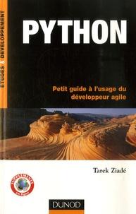 Tarek Ziadé - Python - Petit guide à l'usage du développeur agile.