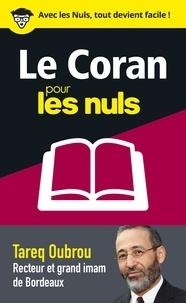 Tareq Oubrou - Le Coran pour les nuls en 50 notions clés.