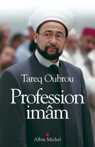 Profession Imam. Entretiens avec Michaël Privot et Cédric Baylocq