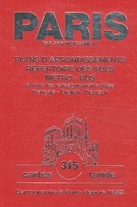 Taride - Paris par arrondissement - Plans d'arrondissements, répertoire des rues, métro-bus.