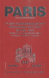 Taride - Paris par arrondissement - Plans d'arrondissements, répertoire des rues, métro, bus et tous les renseignements utiles, Français-Anglais-Allemand.