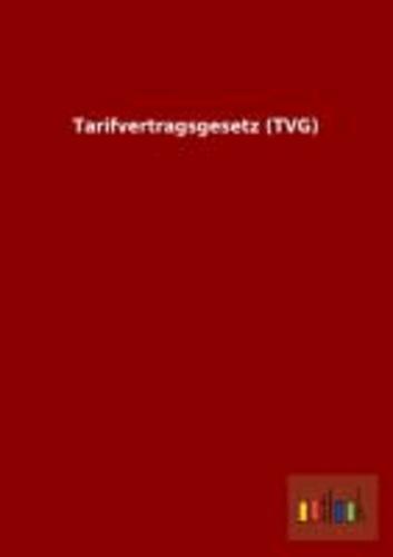 Tarifvertragsgesetz (TVG).