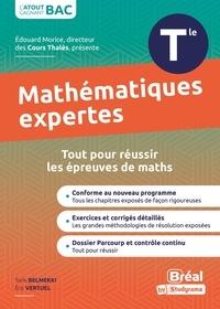 Tarijk Belmekki et Éric Vertuel - Enseignement optionnel mathématiques expertes terminale - Cours et exercices corrigés basés sur le nouveau programme officiel enseignement optionnel maths expertes Tle.