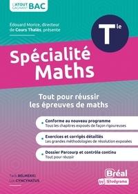 Tarijk Belmekki et Luc Cyncynatus - Spécialité mathématiques terminale - Cours et exercices corrigés basés sur le nouveau programme officiel spé maths Tle.